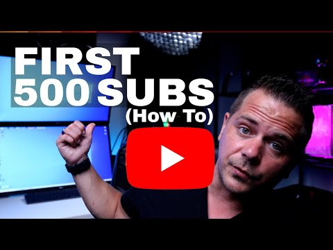How to Get Your First 500 Subscribers in 2021. My Thoughts.